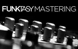 Funktasy Mastering