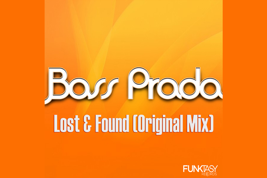 Bass Prada - Lost & Found (Original Mix)