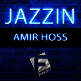 Amir Hoss - Jazzin