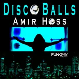 Amir Hoss - Disco Balls