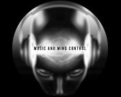 Electronic Music and Mind Control