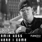 Hoss - Here I Come