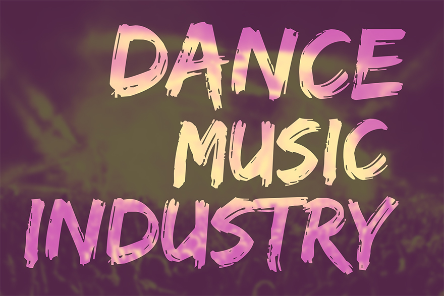 The Dance Music Industry is Growing, Now Worth $7.1 Billion