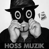 Hoss - Hoss Muzik