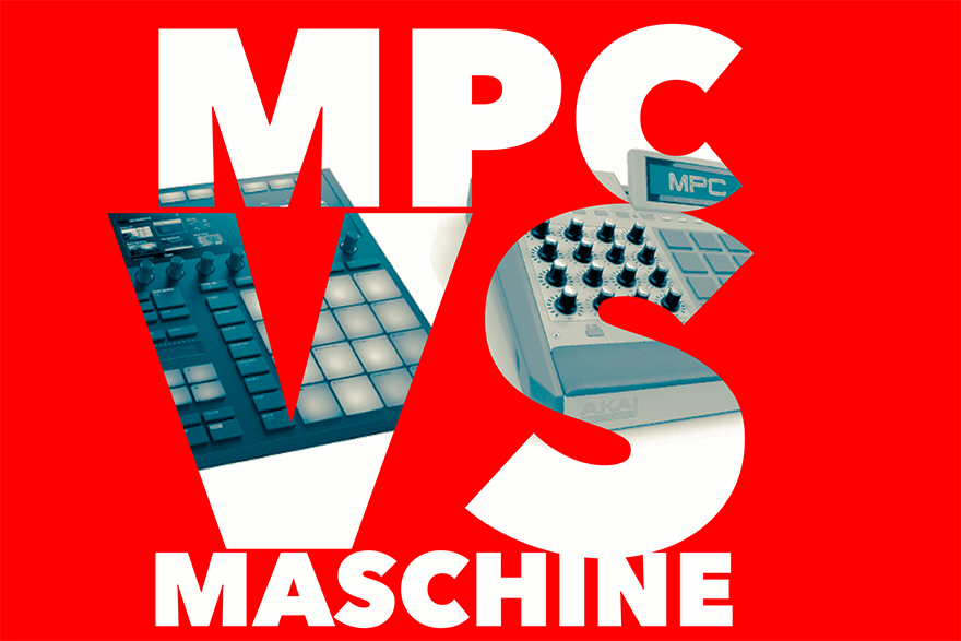 Maschine v. MPC, Which is Better