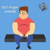 votenG - Fat Man