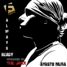 Ayrsto Mega - Always Ready