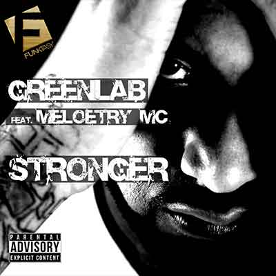 GreenLab Feat. Meloetry MC - Stronger