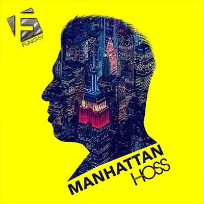 Hoss - Manhattan
