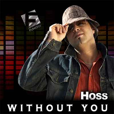 Hoss - Without You