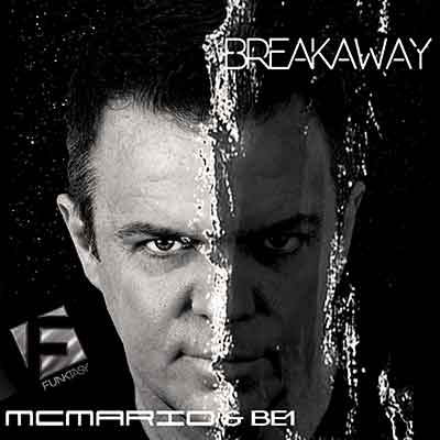 MC Mario feat. BE1 - Breakaway (Paul Random Sunset Remix)