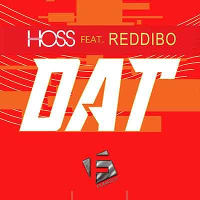 Hoss Feat. Reddibo - DAT