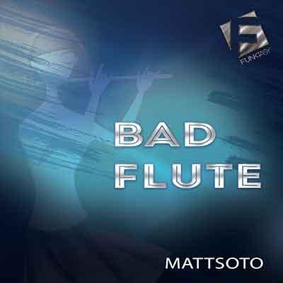 Mattsoto - Bad Flute