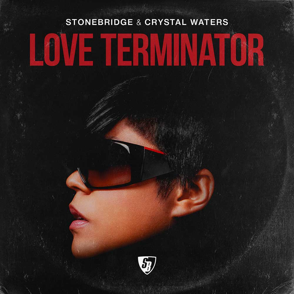 StoneBridge & Crystal Waters - Love Terminator